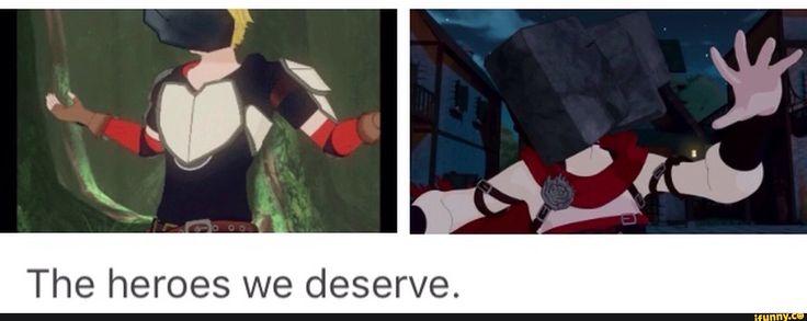 The Heroes we derserve, not the ones we need - rwby, roosterteeth, rwbyvolume4