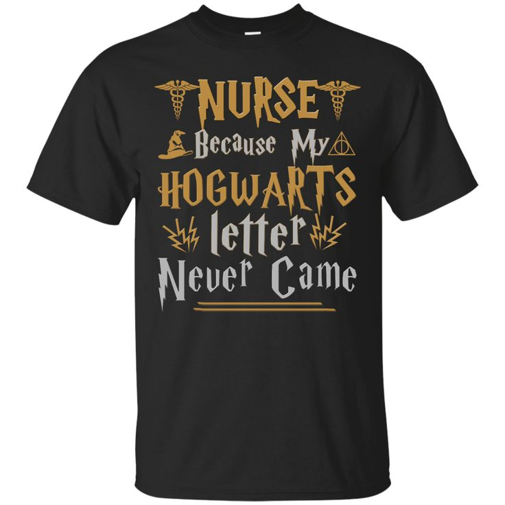 nurse because my hogwarts letter never came shirt tank With my hogwarts letter never came
