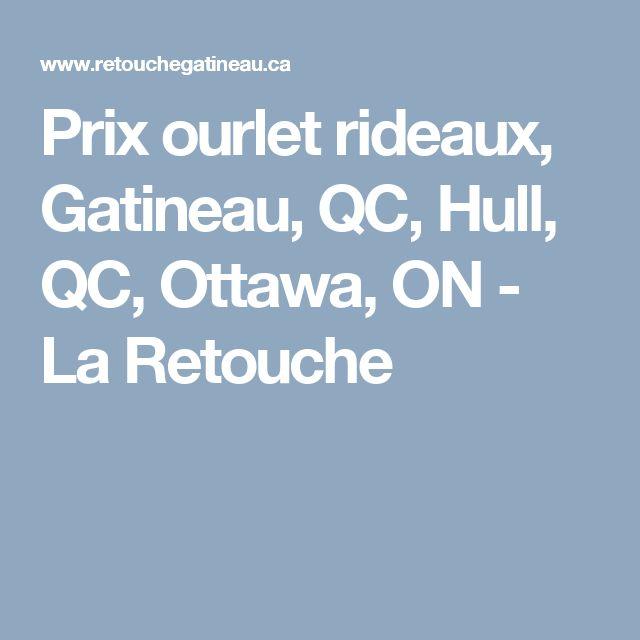 Prix ourlet rideaux, Gatineau, QC, Hull, QC, Ottawa, ON - La Retouche
