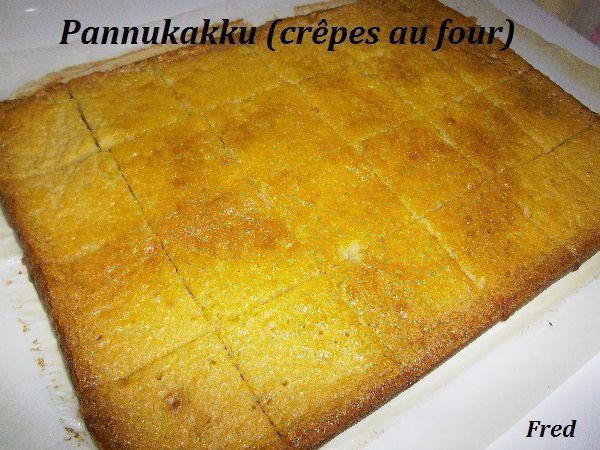 Derrière ce nom bizarre se cache un délicieux gâteau issu de la cuisine finlandaise!  http://www.kazcook.com/blog/archives/1061-Pannukakku-crepes-au-four.html  Fred