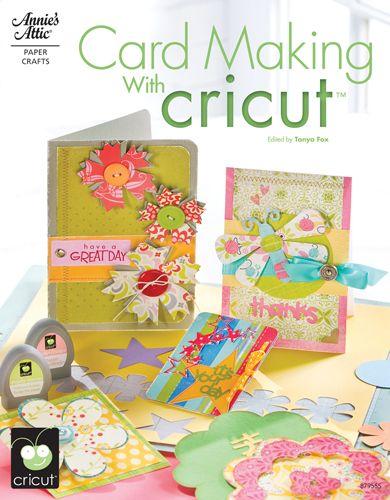 Annie's Attic - Idea Book - Card Making with Cricut at Scrapbook.com $14.95