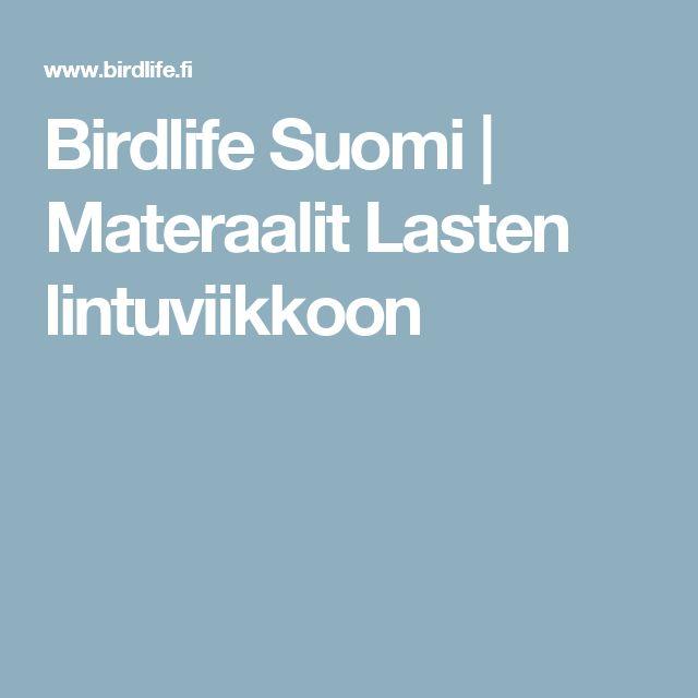 Birdlife Suomi | Materaalit Lasten lintuviikkoon