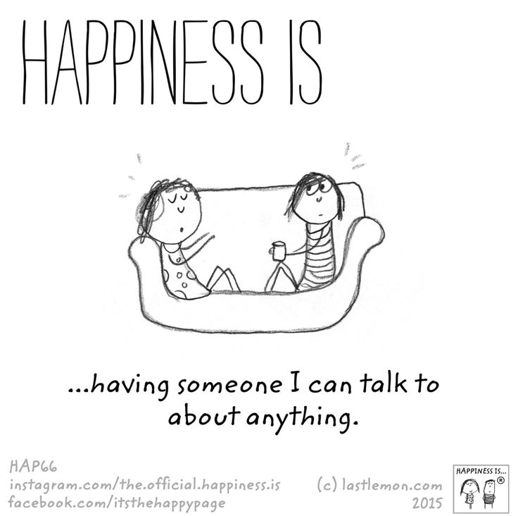 Not exactly the true meaning of happiness but it is very nice to have:)