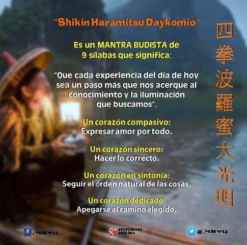 frases Célebres de artes marciales-Shikin Haramitsu Daikomyo-Mantra Budista de 9 sílabas