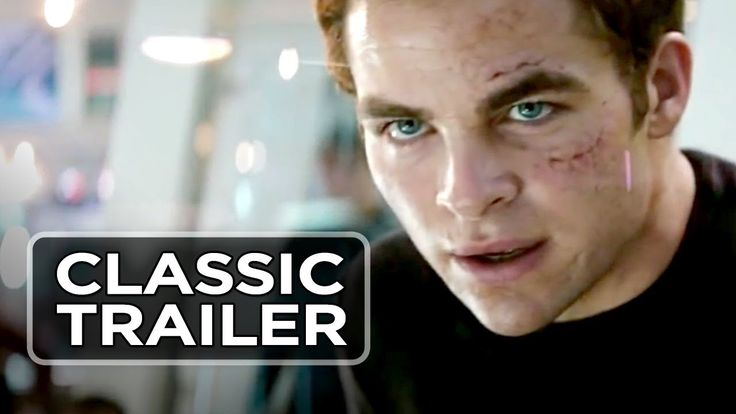 Star Trek (2009) Official Trailer - Chris Pine, Eric Bana, Zoe Saldana M...