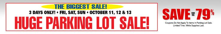 3 DAYS ONLY! Harbor Freight Tools PARKING LOT SALE