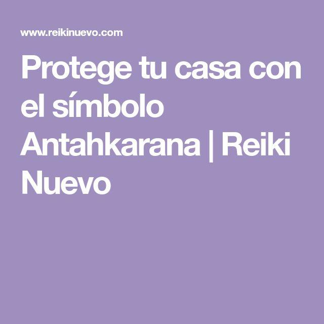 Protege tu casa con el símbolo Antahkarana | Reiki Nuevo
