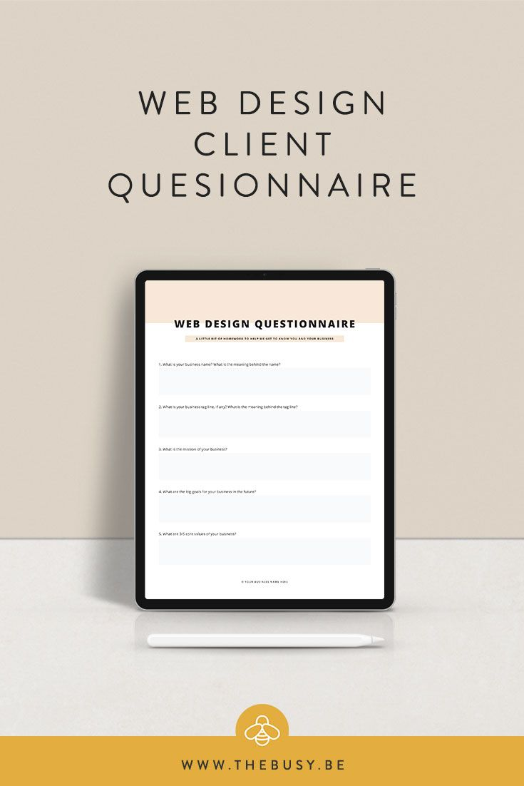 Web Design Client Questionnaire The Busy Bee Web Designer Web Design Tips Web Design Tools Client Manage Web Design Quotes Design Clients Web Design