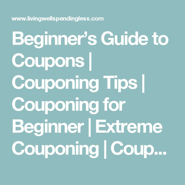 Beginner's Guide to Coupons | Couponing Tips | Couponing for Beginner | Extreme Couponing | Couponing Secrets | Couponing Hacks