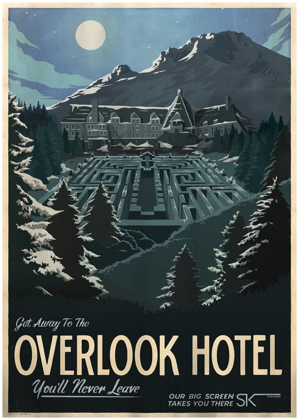 The Overlook Hotel travel poster. You'll never leave. (The Shining)