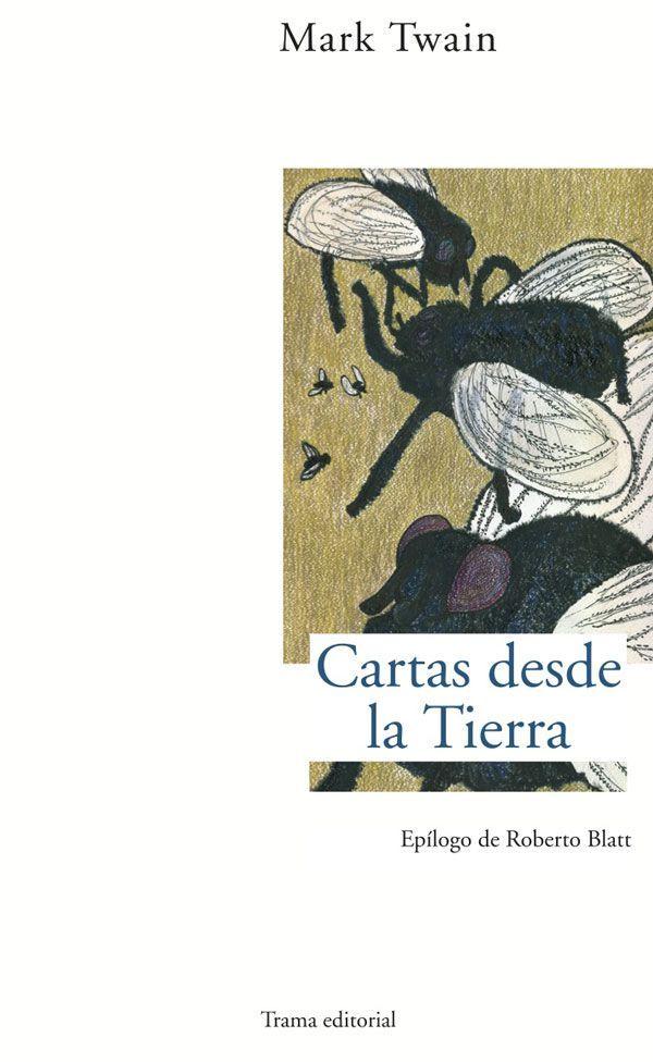 Cartas desde la Tierra (Largo Recorrido) eBook: Mark Twain, Cristina Monteleone Gutiérrez: Amazon.es: Libros
