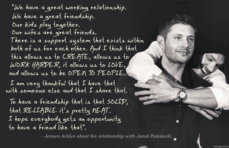 """To have a friendship that is that SOLID, that RELIABLE it's pretty NEAT. I hope everybody gets an opportunity to have a friend like that""."
