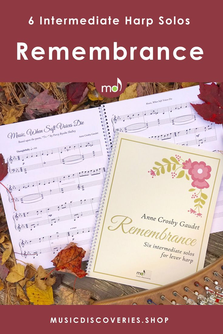 Remembrance is a collection of six intermediate solos for lever harp. Based upon select poetry, these beautiful compositions are lyrical, expressive and meaningful. Lovely choices for a memorial service or for your own personal reflection. #harp