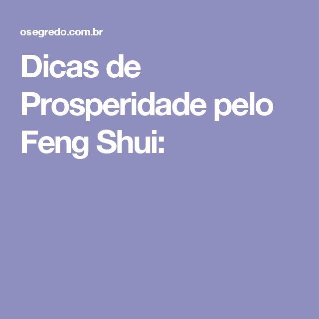 Dicas de Prosperidade pelo Feng Shui: