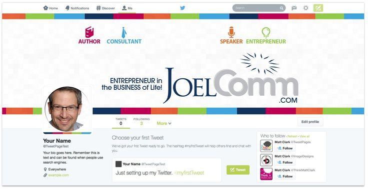Joel Comm Twitter Design - by TweetPages.com #TweetPages, #JoelComm