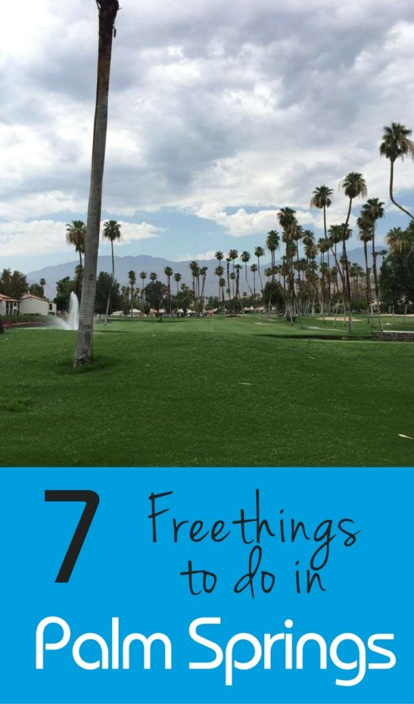 7 free things to do in Palm Springs California that are family friendly