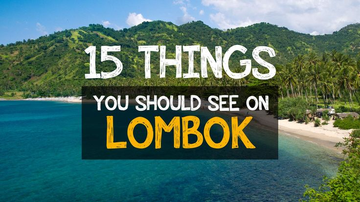Lombok – an island next to Bali where the tourism …