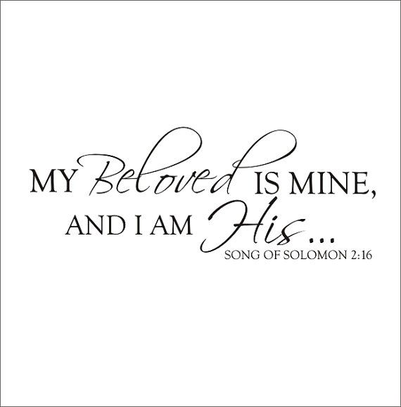 My Beloved is Mine Song of Solomon Large Vinyl Wall Decal Scripture Religious Love Master Bedroom Housewares Home Decor via Etsy