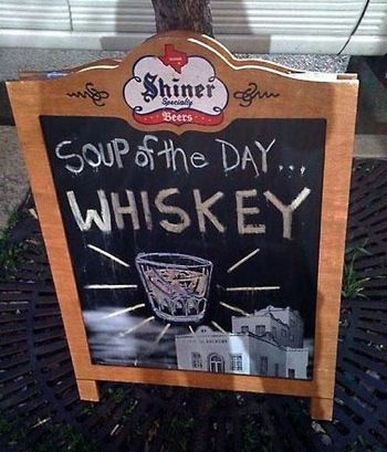 Soup of the Day!Signs, Laugh, Stuff, Whiskey, Funny, Humor, Things, Soup, Drinks