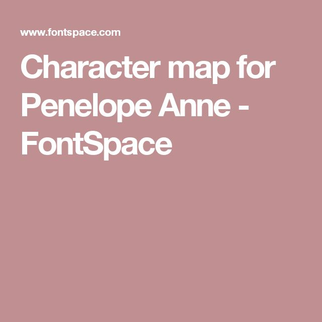 Character map for Penelope Anne - FontSpace