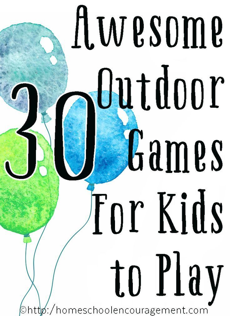 30+ Totally Awesome Outdoor Games for Kids to Play in Summer.
