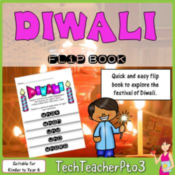 Do you have students in your class who celebrate Diwali? Would you like to make your classroom inclusive, while exploring different celebrations around the world? Explore the festival of Diwali with your students with this super quick and easy to use flip book.