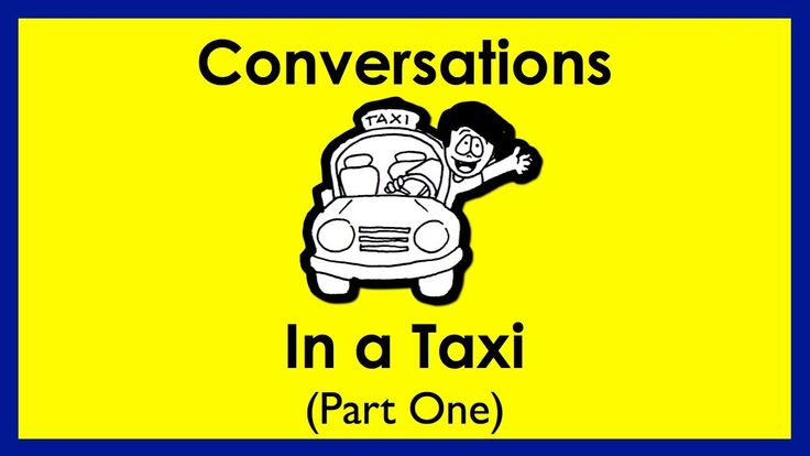 In a TAXI. Part One. Easy English Conversation Prac...