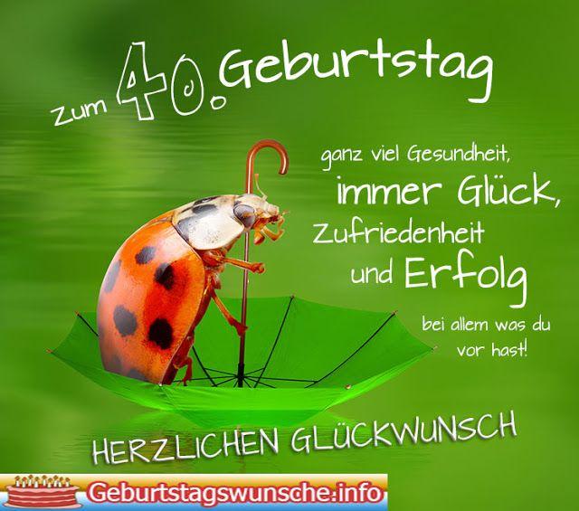 Spruche Zum 40 Geburtstag Geburtstagswunsche Zum 40