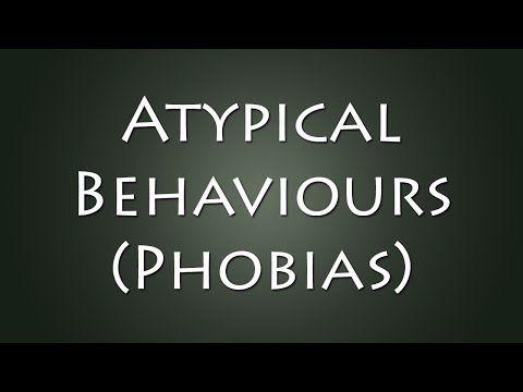 GCSE Psychology || Atypical Behaviours (Phobias) || Tilly Wilks - YouTube