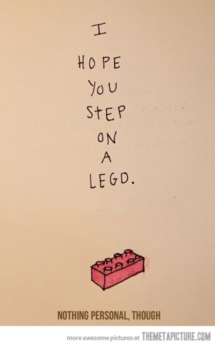 :)Mean People, It Hurts, Step On Lego, Funny Lego Quotes, Funny Pictures, Worst Pain, Lego Revenge, Fun Stuff, Humor