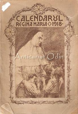 Calendarul Regina Maria 1918
