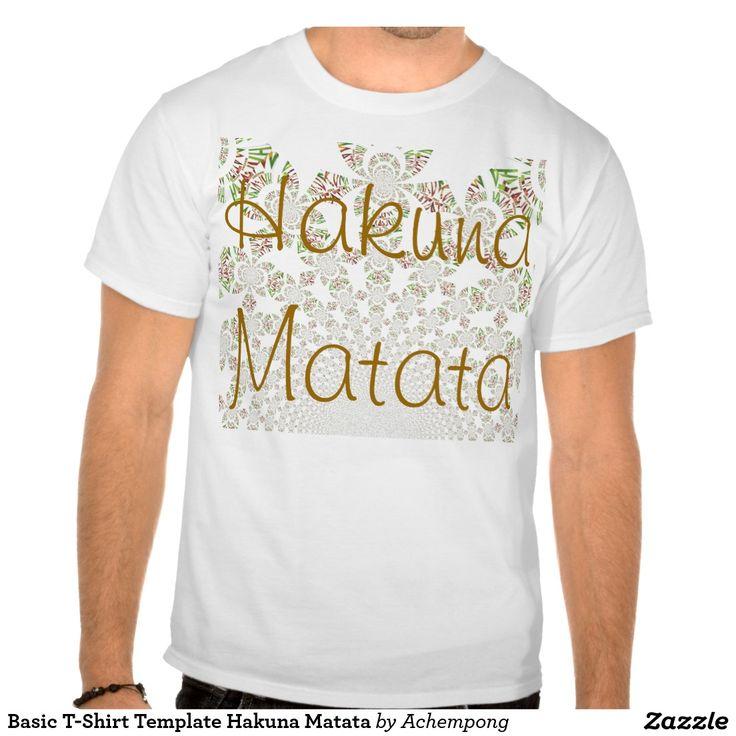 #De #basis #Sjabloon #Hakuna #Matata #van #de #T-shirt
