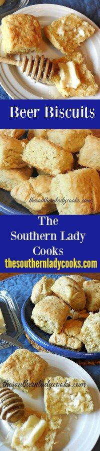 The Southern Lady Cooks Beer Biscuits