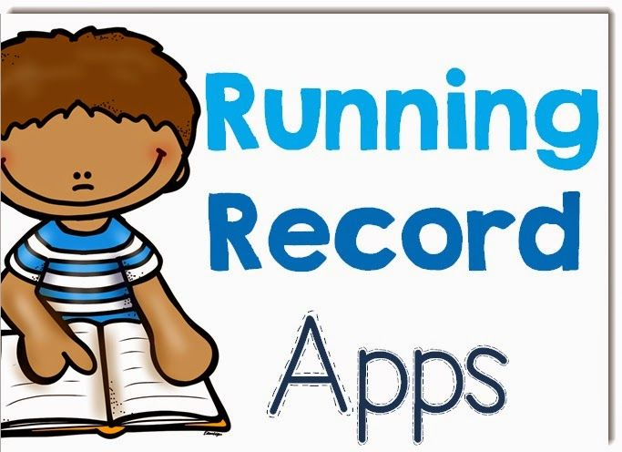 Running Record Apps for the Classroom Android and Apple IOS