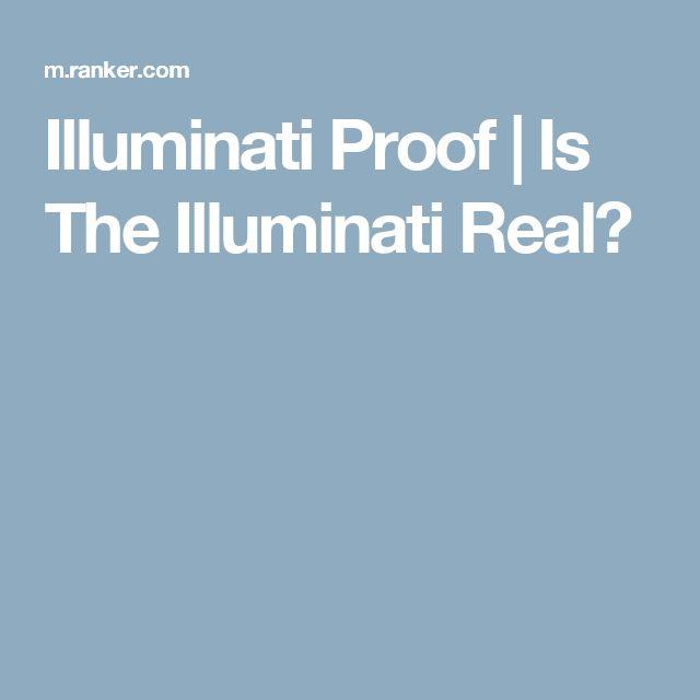 Illuminati Proof | Is The Illuminati Real?