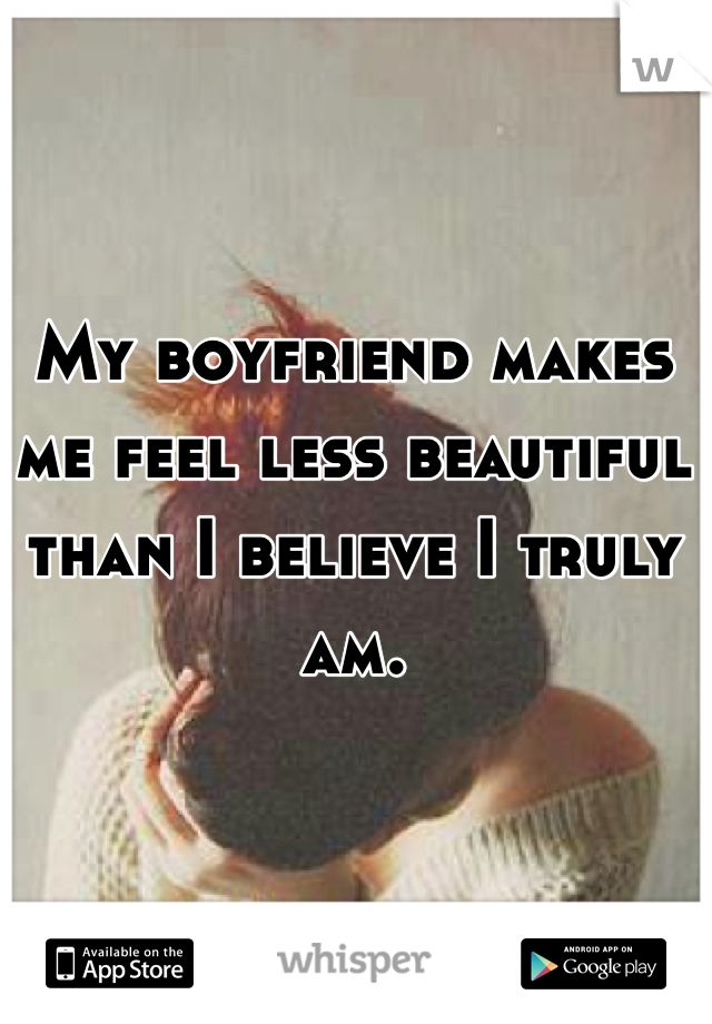 boyfriend makes me feel insecure about relationship