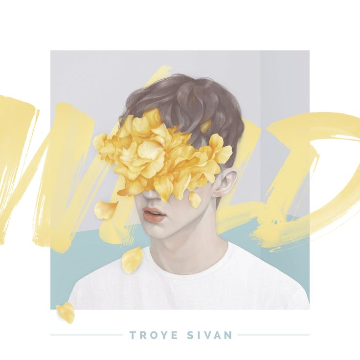 Troye Sivan – WILD. 2015.