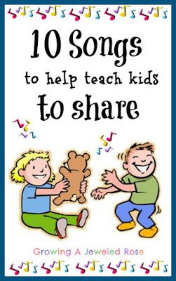 10 Songs to Help Teach Kids to Share ~ Growing A Jeweled Rose
