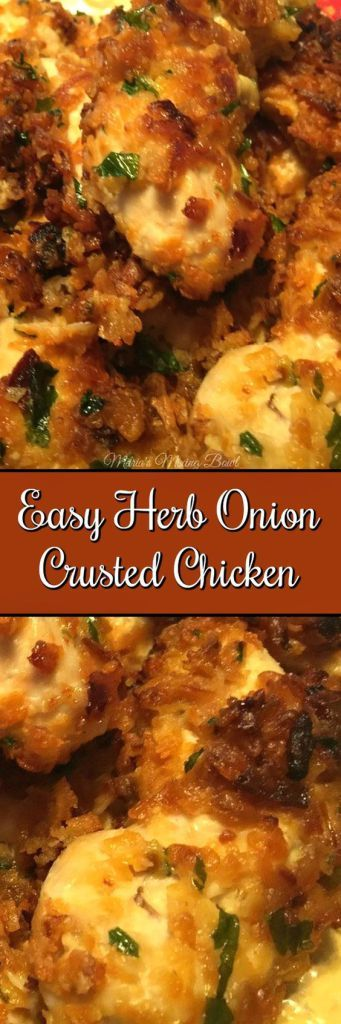 Easy Herb Onion Crusted Chicken -This simple chicken recipe is a go to dinner for us. It is one of our favorite meals and takes just minutes to put together. #chicken #delicious #easy