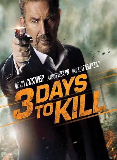 3 Days to Kill 3 วันโคตรอันตราย