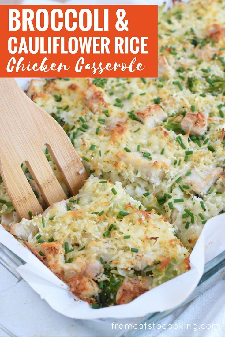 A healthy and cheesy broccoli and cauliflower rice chicken casserole that is perfect for dinner