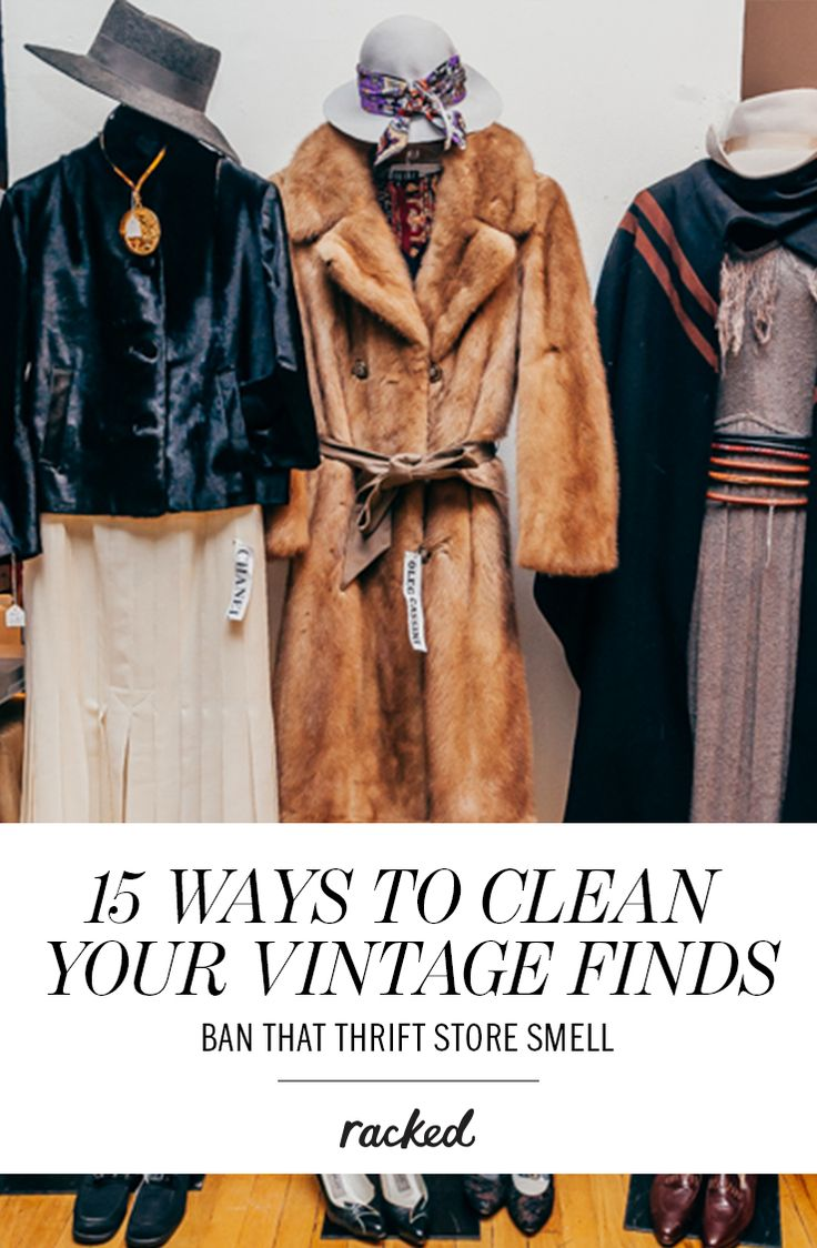 How to Clean Your Vintage Clothes and Get the Thrift Store Smell Out of Them: (http://www.racked.com/2014/10/27/7571855/thrift-store-vintage-clothing-stain-removal)