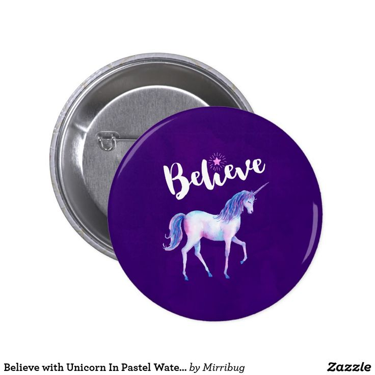 Believe with Unicorn In Pastel Watercolors Pinback Button