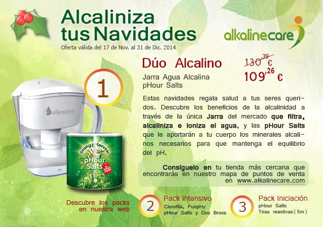 Estas navidades regala salud a tus seres queridos. Descubre los beneficios de la alcalinidad a través de la única Jarra del mercado que filtra, alcaliniza e ioniza el agua, y las pHour Salts que le aportarán a tu cuerpo los minerales alcalinos necesarios para que mantenga el equilibrio del pH. Más info: http://www.alkalinecare.com/productos/alkaline-care-pack-duo-alcalino/56