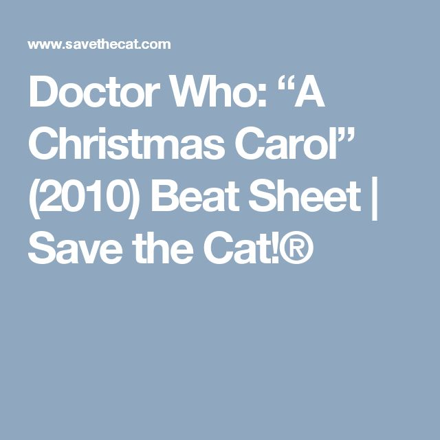 98 best writing tips beat sheets story structure by example doctor who a christmas carol 2010 beat sheet save the fandeluxe Gallery