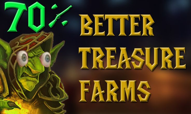 WoW gold farming 6.2.2 Make 10 - 70% MORE GOLD from Treasure gold Farming in WOD