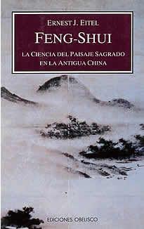 """Feng-Shui La ciencia el paisaje Sagrado en la antigua China de Ernest J.Eitel editado por Obelisco.El Feng Shui (literalmente viento-agua) es """"una cosa como el viento, que no se pude comprender, y como el agua, que no se deja atrapar"""". Enseña a la gente dónde y cuándo construir una tumba o erigir una casa con objeto de augurar así, para todas las personas implicadas, una felicidad y una prosperidad perdurables. Basado en una concepción emocional de la naturaleza ..."""