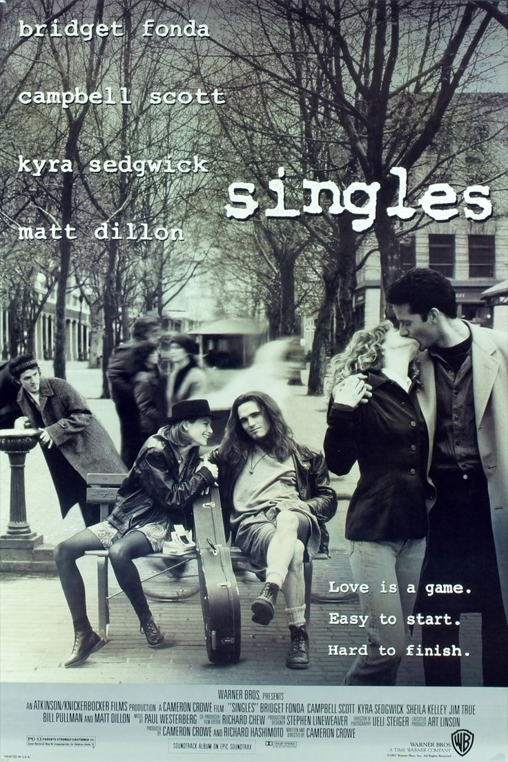 Singles- words cannot express how much I love, LOVE this movie. I might have only been 13 when it was released, but I got it. Hell, I still I get it 20 years later.