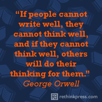 George Orwell on writing well