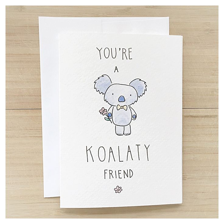 You're A KOALATY Friend - koala bear, punny birthday cards, birthday bear card, watercolour koala, punny, animal pun, pun card, punny card by kenziecardco on Etsy https://www.etsy.com/ca/listing/244991611/youre-a-koalaty-friend-koala-bear-punny